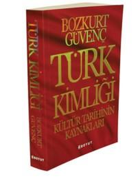 turk-kimligi-kultur-tarihinin-kaynaklari-__-bozkurt-guvenc